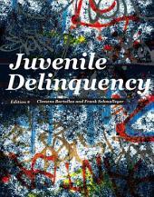 Juvenile Delinquency: Edition 9