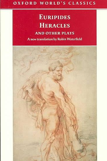 Heracles and Other Plays PDF