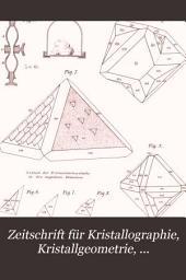 Zeitschrift für Kristallographie, Kristallgeometrie, Kristallphysik, Kristallchemie: Band 27