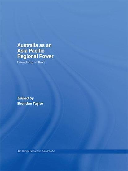 Australia as an Asia Pacific Regional Power PDF