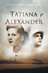 Tatiana y Alexander (El jinete de bronce 2)