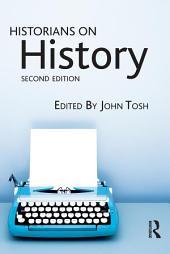 Historians on History: Edition 2