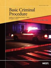 Black Letter Outline on Basic Criminal Procedure, 6th: Edition 6