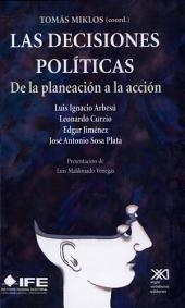 Las decisiones políticas: de la planeación a la acción