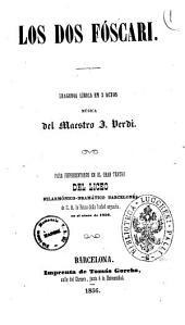 Los dos Fóscari tragedia lírica en 3 actos musica del maestro G. Verdi