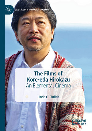 The Films of Kore eda Hirokazu PDF