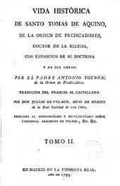 Vida histórica de S. Tomás de Aquino con exposición de sus obras y de su doctrina