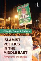 Islamist Politics in the Middle East PDF