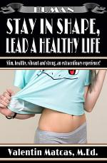 Stay in Shape, Lead a Healthy Life