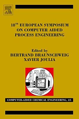 18th European Symposium on Computer Aided Process Engineering PDF