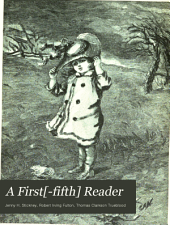 A First[-fifth] Reader: Book 3