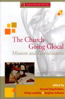 The church going glocal   mission and globalisation   proceedings of the Fjellhaug Symposium 2010 PDF