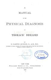 A Manual of the Physical Diagnosis of Thoracic Diseases