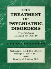 The Treatment Of Psychiatric Disorders: Edition 3