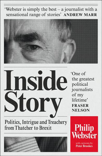 Download Inside Story  Politics  Intrigue and Treachery from Thatcher to Brexit Book