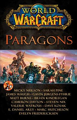 World of Warcraft  Paragons