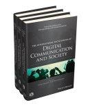 International Encyclopedia of Digital Communication and Society, 3 Volume Set