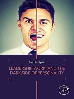 Leadership  Work  and the Dark Side of Personality PDF