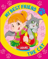My Best Friend, the Cat: A Story for Beginning Readers