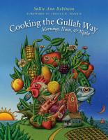 Cooking the Gullah Way  Morning  Noon  and Night PDF