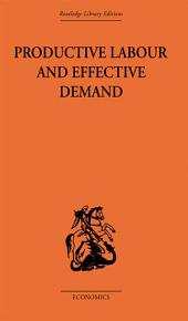 Productive Labour and Effective Demand