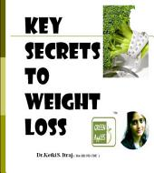 Key Secrets To Weight Loss