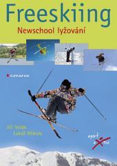 Freeskiing: Newschool lyžování