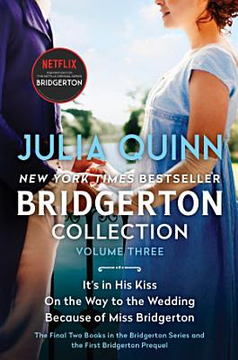 Bridgerton Collection Volume Three