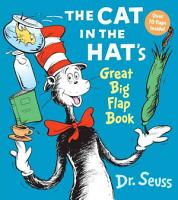 The Cat in the Hat s Great Big Flap Book PDF