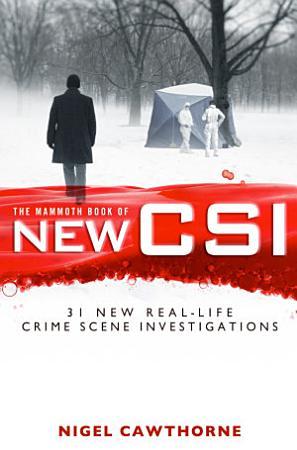 The Mammoth Book of New CSI PDF