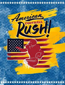 American Football Rush!
