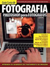 Guia Curso de Fotografia - Photoshop para Fotógrafos Ed.01