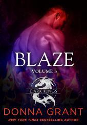 Blaze: Volume 3: A Dragon Romance