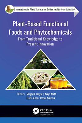 Plant-Based Functional Foods and Phytochemicals