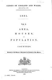 Census of England and Wales. (43 & 44 Vict. C. 37.) 1881...: Volume 1