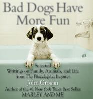 Bad Dogs Have More Fun PDF