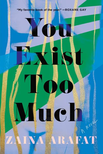 Download You Exist Too Much Book