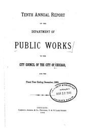 Annual Report of the Department of Public Works for the Year Ending December 31, ... to the City Council of the City of Chicago: Volume 10