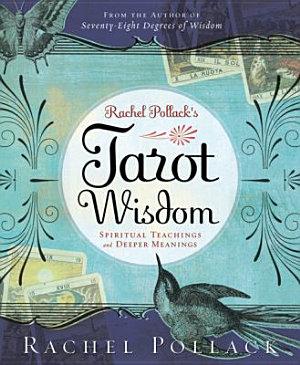 Rachel Pollack s Tarot Wisdom