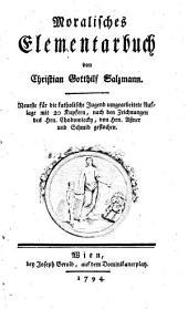 Moralisches Elementarbuch: Band 1