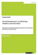 Die Kriminalromane von Wolf Haas  Tradition und Innovation PDF