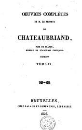 Oeuvres complètes de M. le Vicomte de Chateaubriand,...