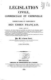Législation civile, commerciale et criminelle, ou commentaire et complément des codes français ...: Code d'instruction criminelle, Volumes13à14