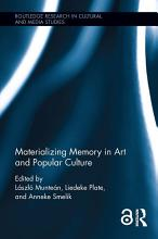 Materializing Memory in Art and Popular Culture PDF