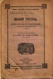 La juive de Constantine: drame anecdotique en cinq actes et six tableaux, Volume42
