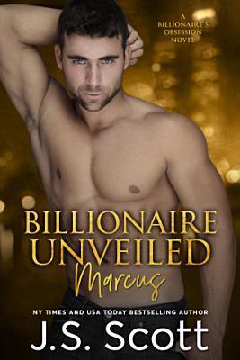 Billionaire Unveiled ~ Marcus