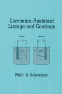Corrosion-Resistant Linings and Coatings