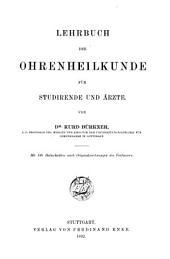 Lehrbuch der Ohrenheilkunde für Studirende und Ärzte