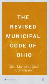 The Revised Municipal Code of Ohio