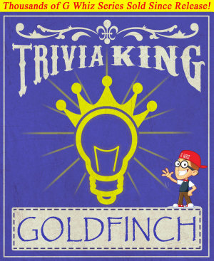 The Goldfinch   Trivia King PDF